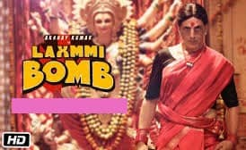 Laxmmi Bomb Full Movie