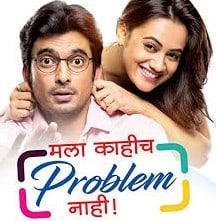 Mala Kahich Problem Nahi Movie
