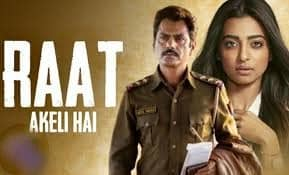 Raat Akeli Hai Full Movie Download