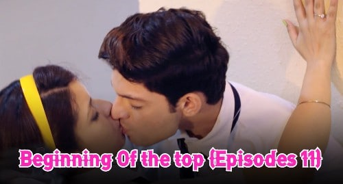 Beginning Of the top (Episodes 11)
