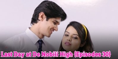 Last Day at De Nobili High (Episodes 30)