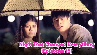 Night That Changed Everything (Episodes 15)