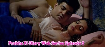 Prabha Ki Diary Web Series Episode 2