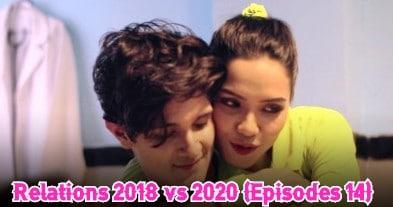 Relations 2018 vs 2020 (Episodes 14)
