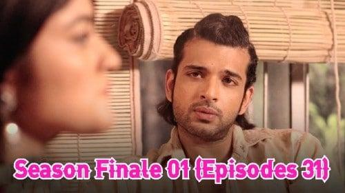 Season Finale 01 (Episodes 31)