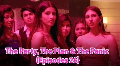 The Party, The Plan & The Panic (Episodes 26)