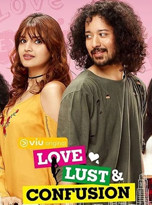 Love Lust and Confusion Web Series