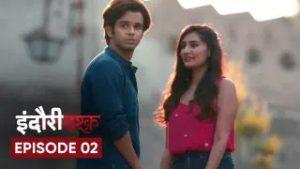 Indori Ishq Episode 2