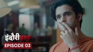 Indori Ishq Episode 3