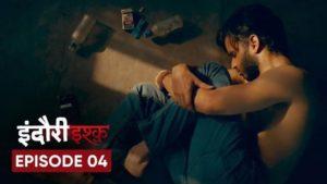 Indori Ishq Episode 4