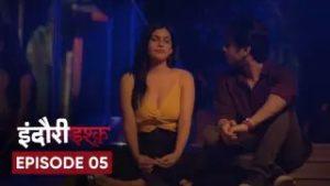 Indori Ishq Episode 5
