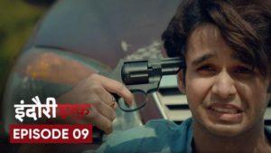 Indori Ishq Episode 9