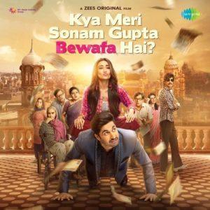 Kya Meri Sonam Gupta Bewafa Hai Full Movie